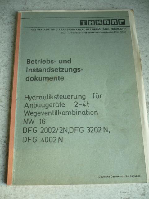 VEB Gabelstapler Anleitung Bedienanweisung ErsatzteillisteTakraf Stapler DFG3002