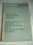 Betriebs- und Instandsetzungsdokumente Anleitung Takraf Gabelstapler Anbaugeräte 2-4t Typ DFG 3202 2002 4002