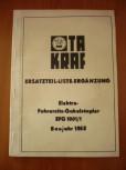DDR Gabelstapler Ersatzteil Liste Anleitung Takraf Elektro-Stapler Typ EFG 1001/1