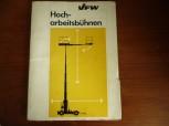 Handbuch Bedienungsanweisung mit Ersatzteilliste für VFW-FOKKER Hocharbeitsbühnen Giraffen G 900 / G 1200 / G 1350