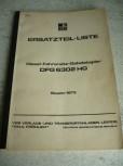 Ersatzteil-Liste Anleitung VTA Takraf VEB DDR Gabelstapler DFG 6302 HG
